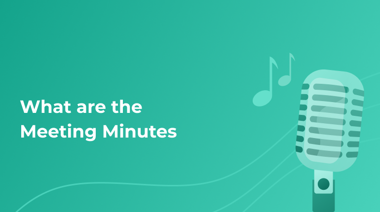 The Notion of Meeting Minutes